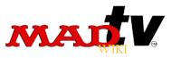 Mad TV wiki