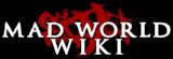 Mad World Wiki
