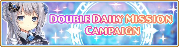 Double Daily Mission Campaign