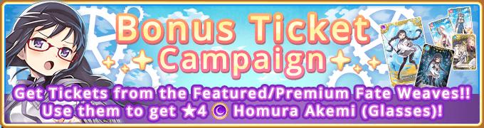 Bonus Ticket Campaign