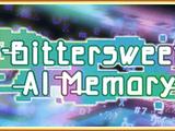 Bittersweet AI Memory
