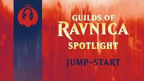 Guilds of Ravnica Spotlight Jump-Start