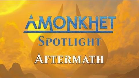 Amonkhet_Spotlight_Aftermath