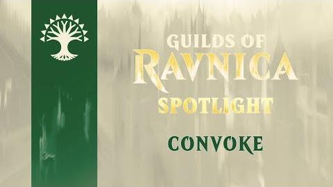 Guilds of Ravnica Spotlight Convoke