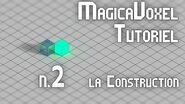 MagicaVoxel Tutoriel FR - 2 Construisons !