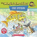 The Magic School Bus Goes Upstream Book