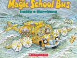 The Magic School Bus inside a Hurricane