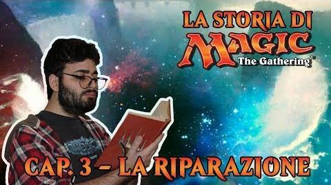 LA_STORIA_DI_MTG_(CAP._3)_-_LA_RIPARAZIONE