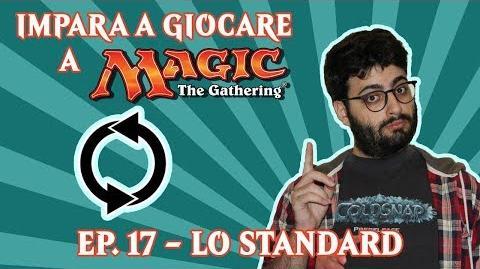 IMPARA_A_GIOCARE_A_MAGIC_(EP._17)_-_IL_FORMATO_STANDARD