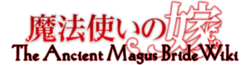 Ancient Magus Bride Wiki
