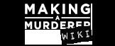 Making a Murderer Wikia
