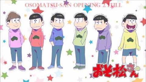 Osomatsu-San Opening 2 Full