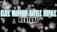 Elite Warrior Battle Royale Revival - Era of Revival Finale