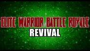 Elite Warrior Battle Royale Revival - Era of Revival 2