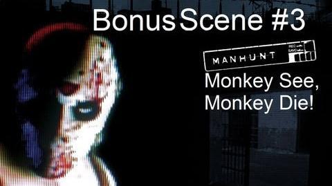 Manhunt - Bonus Scene 3 - Monkey See, Monkey Die! (HD)