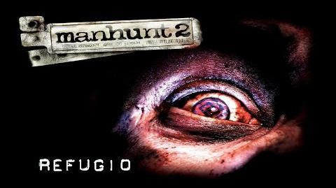 Manhunt 2 Misión 6 - Refugio