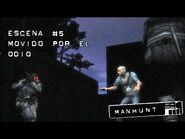 Manhunt- Escena 5 - Movido por el Odio - No Comentado