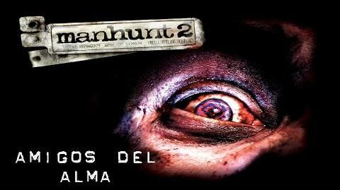 Manhunt 2 Misión 5 - Amigos del Alma