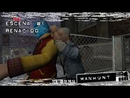 Manhunt- Escena 1 - Renacido - No Comentado