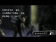 Manhunt- Escena 3 - Carretera de Perdición - No Comentado