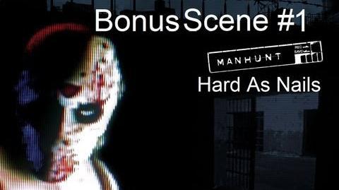 Manhunt - Bonus Scene 1 - Hard As Nails (HD)