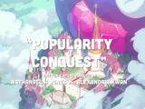 Popularity Conquest