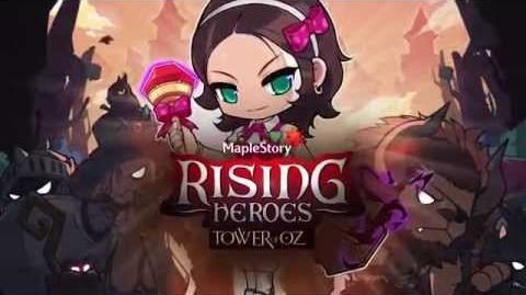 MapleStory - Rising Heroes Tower of Oz Trailer