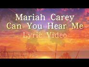 Can You Hear Me - Lyrics - Mariah Carey