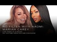 Mariah Carey on The Meaning of Mariah - No Filter with Naomi
