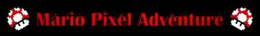 Mario Pixel Adventure Logo.png