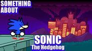Something About Sonic The Hedgehog ANIMATED (Loud Sound & Flashing Light Warning) 🔵💨