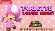 Super Mario Escape From Bowser Island Toadette Loves Hugs!
