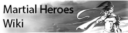 Martial Heroes Wikia