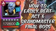 How To Easily Beat Act 6 Grandmaster Final Boss Guide - Full Breakdown - Marvel Contest of Champions