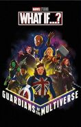 Guardians of the Multiverse What If Poster