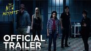 The New Mutants - Official Trailer - 20th Century FOX
