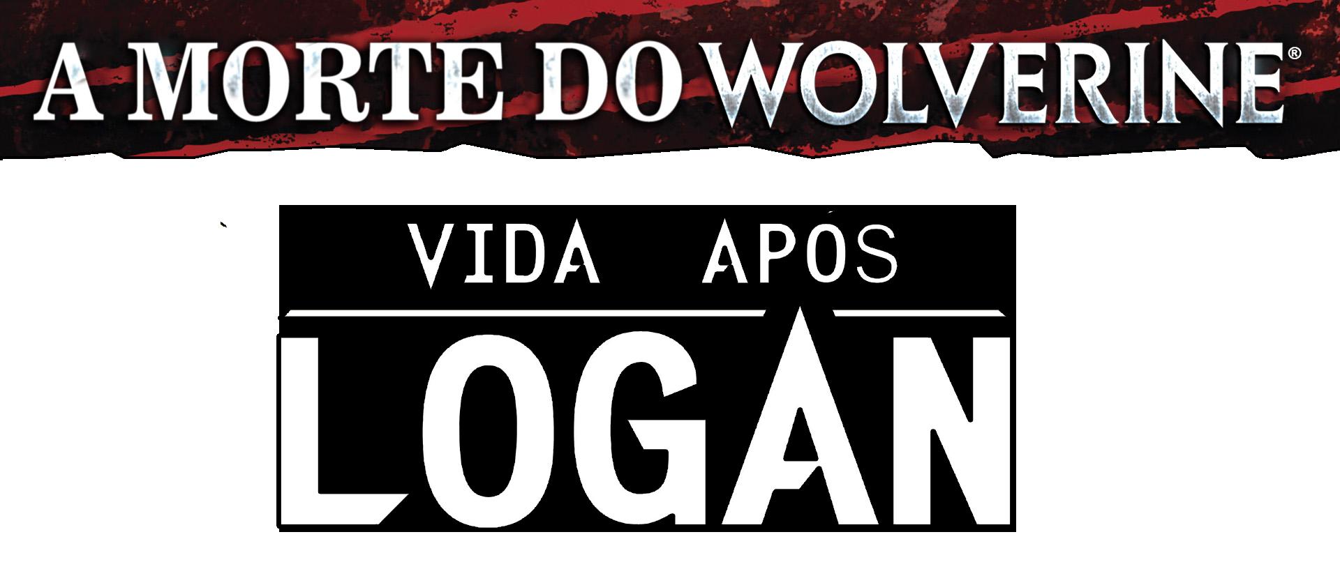 A Morte do Wolverine: A Vida Após Logan Vol 1