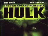 La Muerte del Increible Hulk