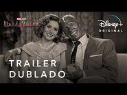 WandaVision - Marvel Studios - Trailer Oficial Dublado - Disney+