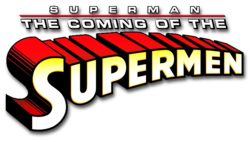 Superman: The Coming of the Supermen Vol 1