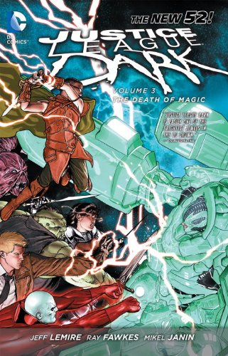 Justice League Dark: The Death of Magic (Collected)