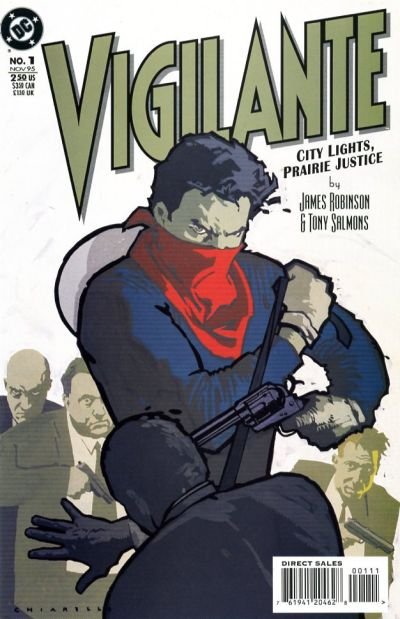 Vigilante: City Lights, Prairie Justice Vol 1 1