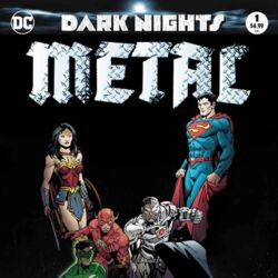 Dark Nights: Metal Vol 1 1