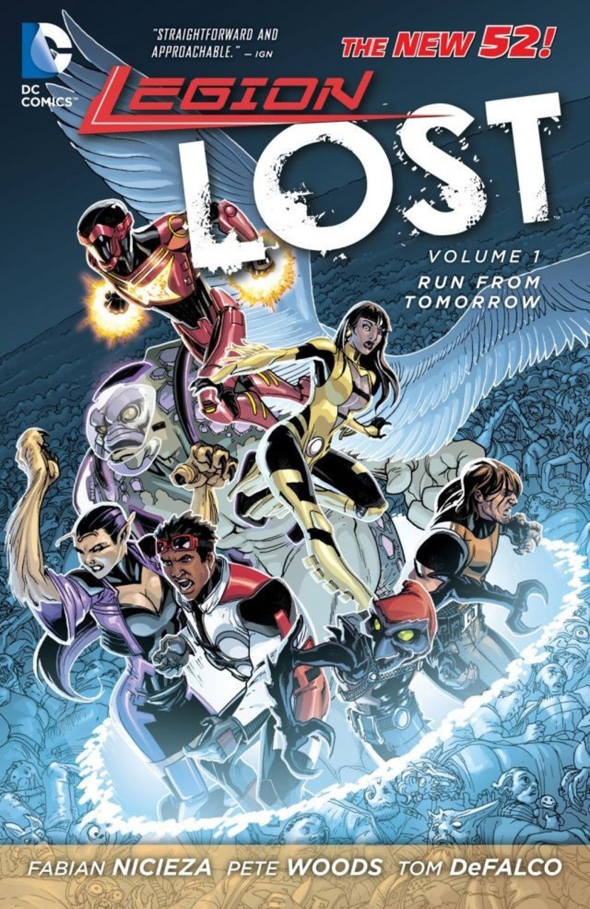 Legion Lost: Run From Tomorrow (Collected)