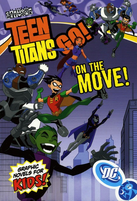 Teen Titans Go!: On the Move! (Collected)