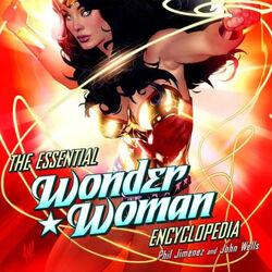 The Essential Wonder Woman Encyclopedia
