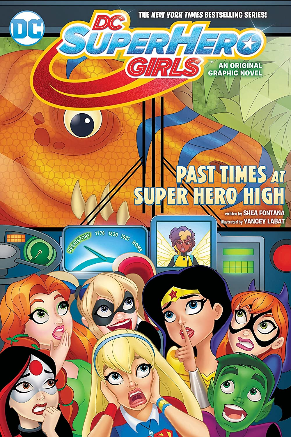 DC Super Hero Girls: Past Times at Super Hero High (Collected)