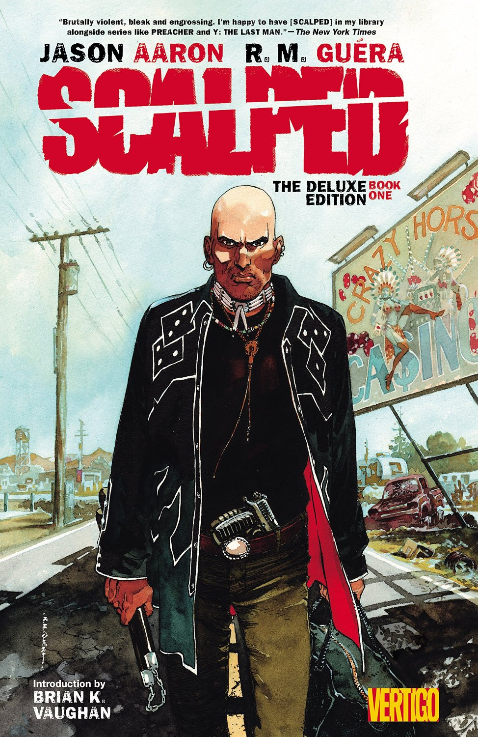 Scalped Deluxe Edition: Book One (Collected)