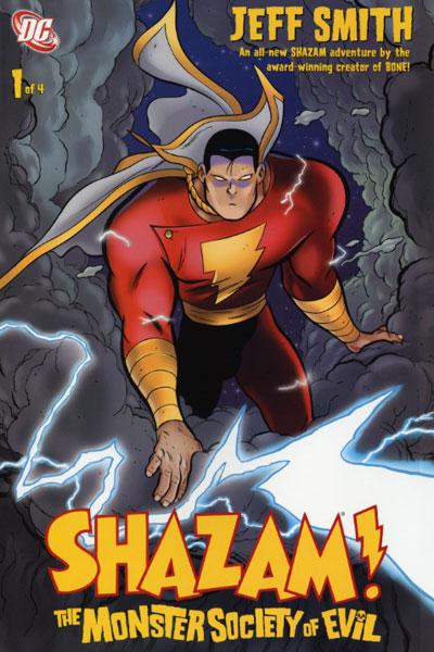 Shazam!: The Monster Society of Evil Vol 1