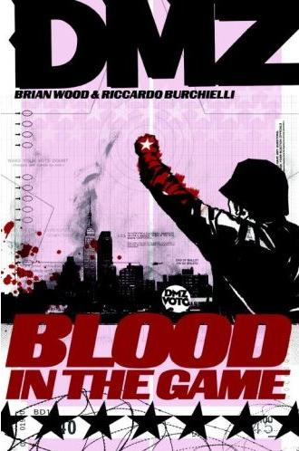 DMZ: Blood in the Game (Collected)